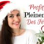 Comment Profiter PLEINEMENT des Fêtes de Noël ?/5 ASTUCES